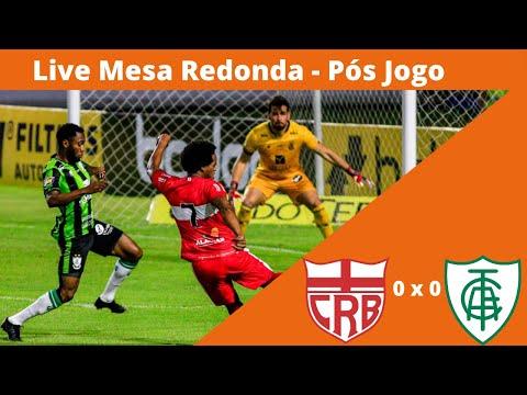 Live Mesa Redonda - Pós CRB x América-MG