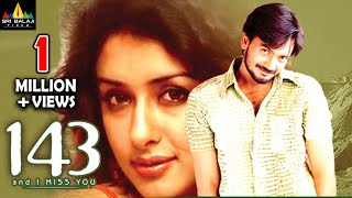 143 and I Miss You Telugu Full Movie