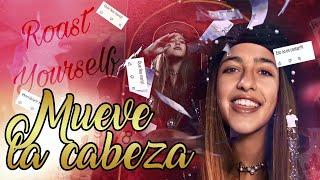 ROAST YOURSELF CHALLENGE -ARIANN -MUEVE LA CABEZA- Trap -😎