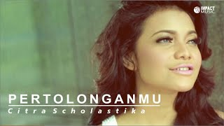 Video Citra Scholastika - PertolonganMu MP3, 3GP, MP4, WEBM, AVI, FLV Mei 2018