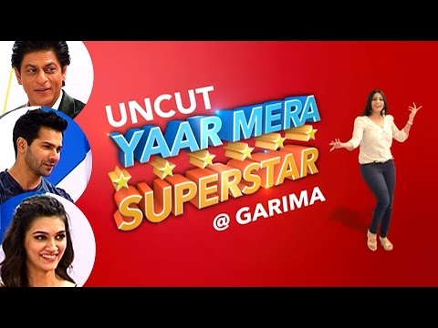 'Dilwale' | EXCLUSIVELY On YAAR MERA SUPERSTAR With Garima | Episode 1