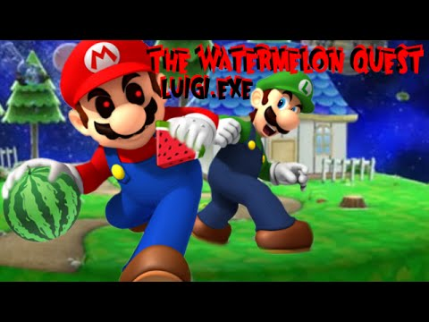 LUIGI.EXE - THE WATERMELON QUEST - NOT MY DELICIOUS FRUIT!!!