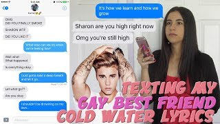 "Video TEXTING MY GAY BEST FRIEND ""COLD WATER"" JUSTIN BIEBER LYRICS 