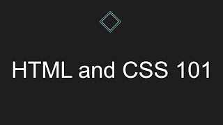 HTML and CSS 101