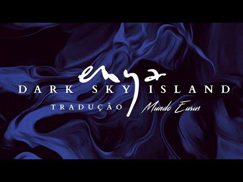 Enya - Dark Sky Island (Tradução) HD Video