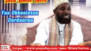 Yaa Obboolessa Dardaaraa By Shek Amiin Ibro