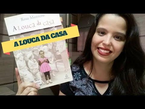 Resenha A LOUCA DA CASA - Rosa Montero