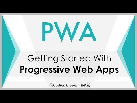 Getting Started With Progressive Web Apps (PWA)