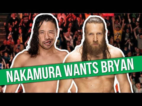 Shinsuke Nakamura Wants Daniel Bryan After WrestleMania 34   Two New Bullet Club Members?
