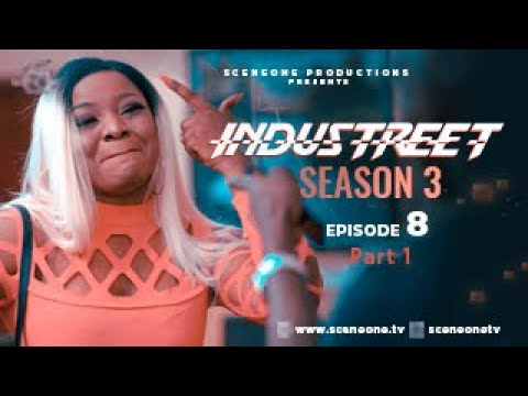 INDUSTREET S3EP08 (part 1) - CAUGHT IN THE ACT | Funke Akindele, Martinsfeelz, Sonorous, Mo Eazy
