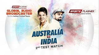 #2ndTest Match #Live Commentary   #Australia vs #India   Sports Flashes