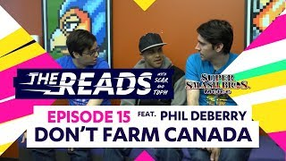 "The Reads With Scar & Toph Episode  15 Ft. Phil – "" Don't Farm Canada """