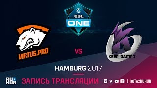 Virtus.Pro vs Keen Gaming, ESL One Hamburg [v1lat, LightOfHeaven]