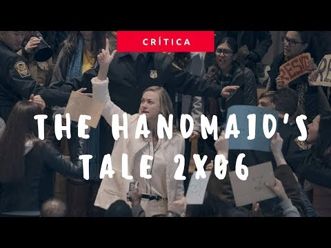 The Handmaid'sTale (2x06 - First Blood) | Crítica