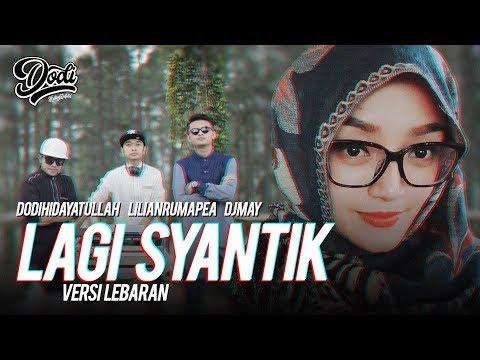 gratis download video - LAGI-SYANTIK--SITI-BADRIAH-LEBARAN--Cover-by-Dodi-Hidayatullah-LilianDJ-May
