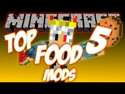 TOP 5 FOOD MODS IN MINECRAFT