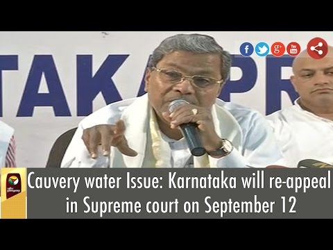 Cauvery-water-Issue-Karnataka-will-re-appeal-in-Supreme-court-on-September-12