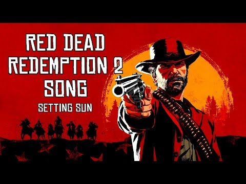 Red Dead Redemption 2 Song - Setting Sun by Miracle of Sound