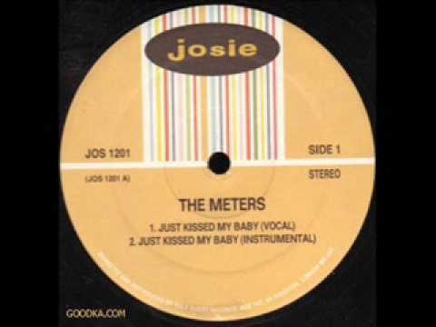 Just Kissed My Baby (Song) by The Meters