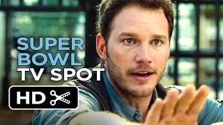 Jurassic World Official Super Bowl TV Spot (2015) - Chris Pratt Movie HD