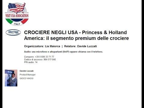 Video CROCIERE NEGLI USA: Princess & Holland America, il segmento premium delle crociere