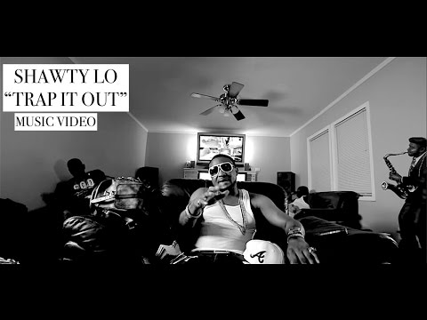 Shawty Lo - Trap It Out