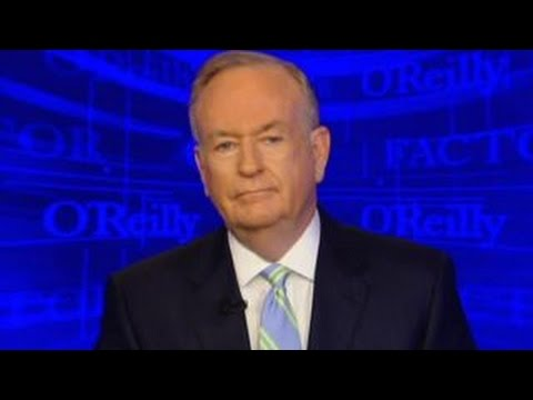 Bill O'Reilly: The Inclusion Delusion (video) | Political ...