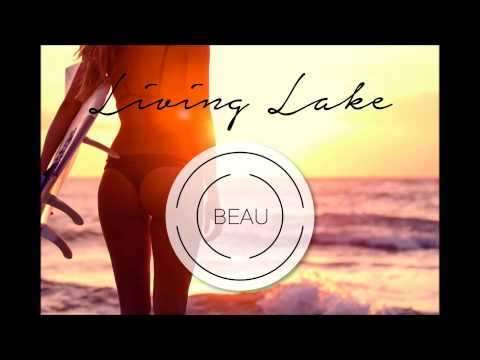 BEAU - Living Lake