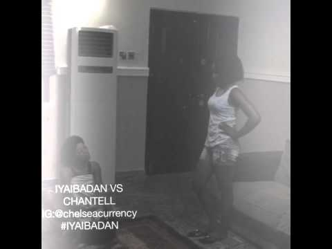 IYAIBADAN VS CHANTEL PART1... SUPERIORITY BATTLE