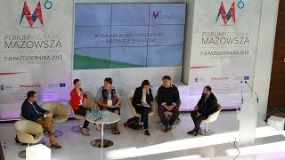 Wyzwania nowej perspektywy - innowacje społeczne - debata w ramach 6 Forum Rozwoju Mazowsza