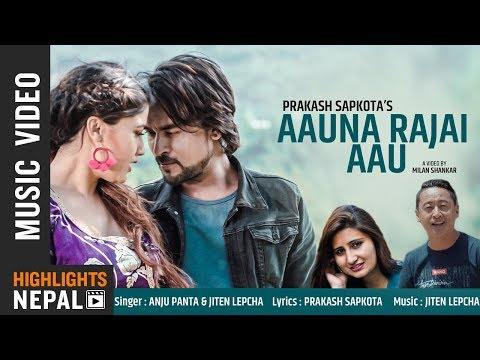 (Aauna Rajai Aau | Anju Panta & Jiten Lepcha | New Adhunik Song 2018 | Ft. Milan, Sampada - Duration: 5 minutes, 27 seconds.)