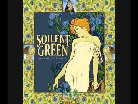 Soilent Green - IWJaA