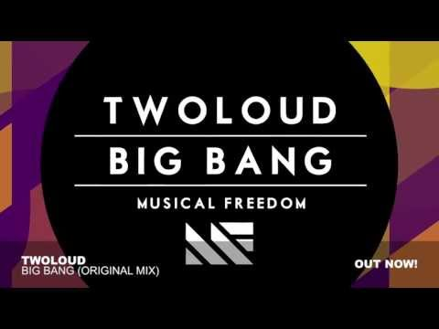Big Bang (Original Mix) - twoloud