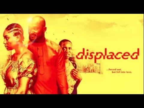 Displaced  - Latest 2017 Nigerian Nollywood Drama Movie (20 min preview)