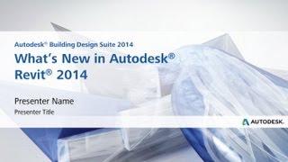 What's New in Autodesk Revit 2014