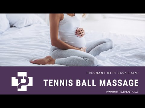 Pregnant Back Pain- Tennis Ball Self Massage