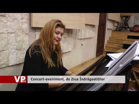 Concert-eveniment, de Ziua Îndrăgostiților