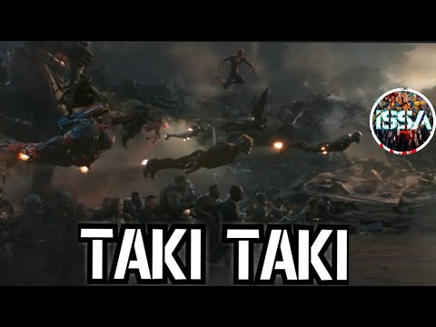 Avengers Endgame Taki Taki