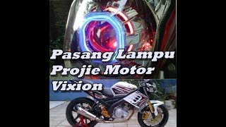 Video Extreme Ganti Lampu Projie Motor Vixion Super Terang MP3, 3GP, MP4, WEBM, AVI, FLV November 2018