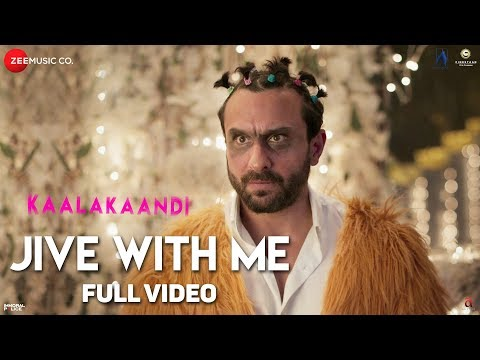 Jive With Me - Full Video | Kaalakaandi | Saif Ali