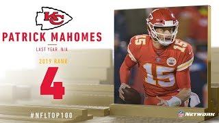 #4: Patrick Mahomes (QB, Chiefs)   Top 100 Players of 2019   NFL