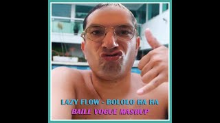 Nonton Lazy Flow   Bololo Ha Ha  Baile Vogue Mashup  Film Subtitle Indonesia Streaming Movie Download