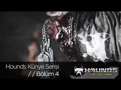 Hounds: The Last Hope Künye Serisi Bölüm 4