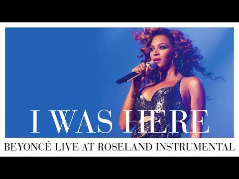 Beyoncé - I Was Here (Live At Roseland Instrumental)