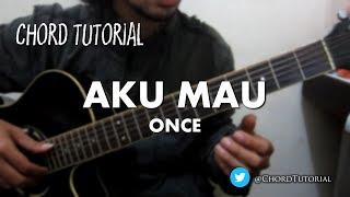 Video Aku Mau - Once (CHORD) MP3, 3GP, MP4, WEBM, AVI, FLV Juli 2018