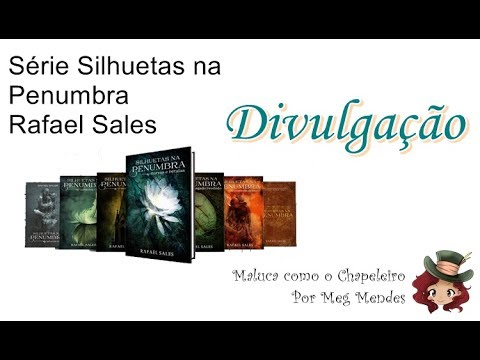 DIVULGAÇÃO | Serie Silhuetas na Penumbra - Rafael Sales