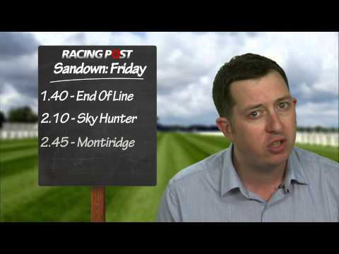 Tipping: Dave Orton - C4 races, Sandown, Friday