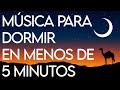 Música para dormir rápido EN MENOS DE 5 MINUTOS