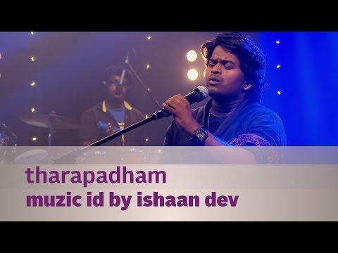 Video Tharapadham - Muzic ID by Ishaan Dev - Music Mojo Season 2 - KappaTV download in MP3, 3GP, MP4, WEBM, AVI, FLV January 2017