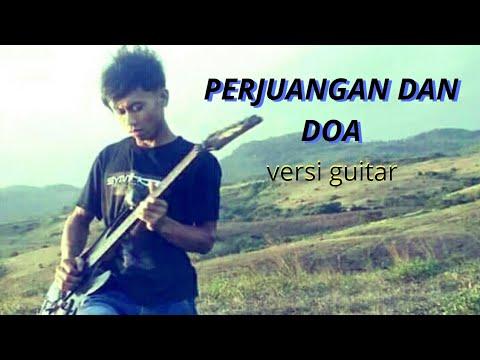 PERJUANGAN DAN DOA-Versi gitar